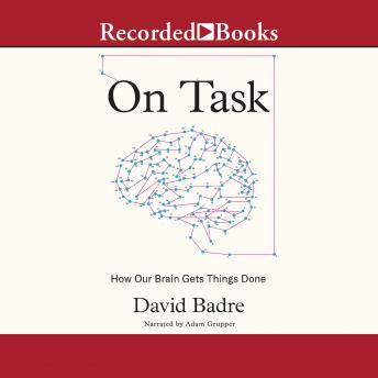 Download On Task: How Our Brain Gets Things Done by David Badre