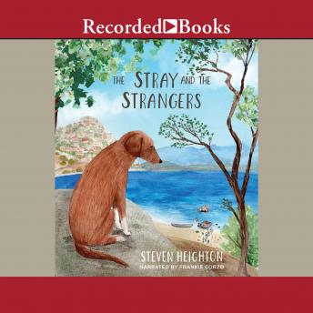 Stray and the Strangers, Steven Heighton