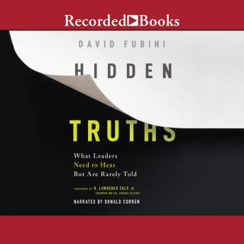 Hidden Truths: What Leaders Need to Hear but are Rarely Told details