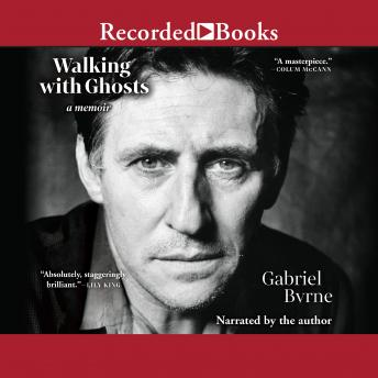 Download Walking with Ghosts: A Memoir by Gabriel Byrne