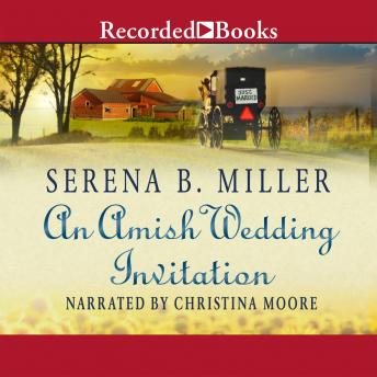 An Amish Wedding Invitation: An eShort Account of a Real Amish Wedding
