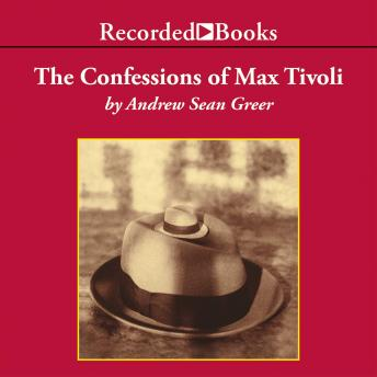 Confessions of Max Tivoli 'International Edition', Andrew Sean Greer