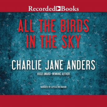 All the Birds in the Sky 'International Edition'