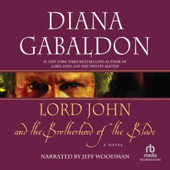 Lord John and the Brotherhood of the Blade 'International Edition'