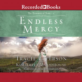 Download Endless Mercy by Tracie Peterson, Kimberley Woodhouse