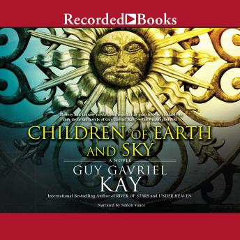 Children of Earth and Sky 'International Edition', Guy Gavriel Kay