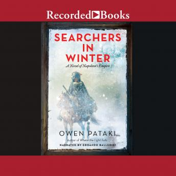 Searchers in Winter: A Novel of Napolean's Empire