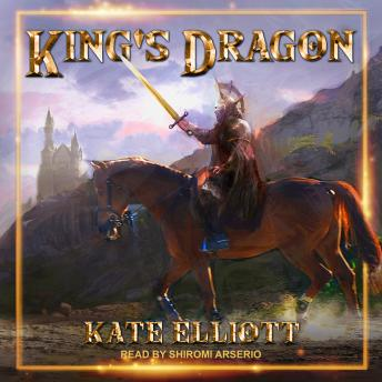 Download King's Dragon by Kate Elliott