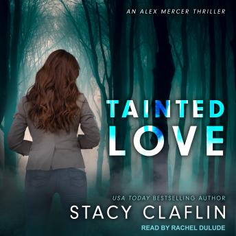 Tainted Love, Stacy Claflin