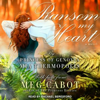Download Ransom My Heart: A Novel by Meg Cabot, Mia Thermopolis