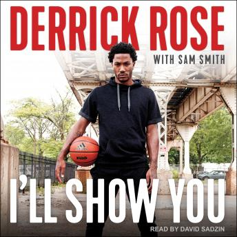 Download I'll Show You by Derrick Rose