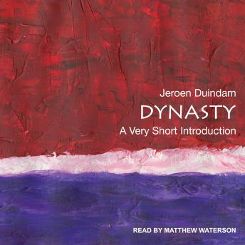 Download Dynasty: A Very Short Introduction by Jeroen Duindam