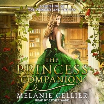 The Princess Companion: A Retelling of The Princess and the Pea