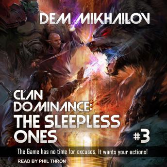 Clan Dominance: The Sleepless Ones #3