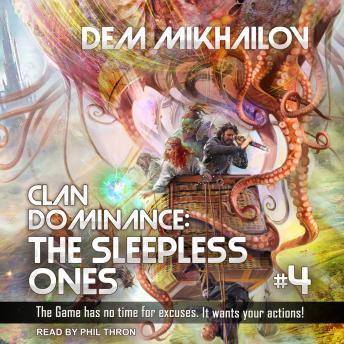 Clan Dominance: The Sleepless Ones #4