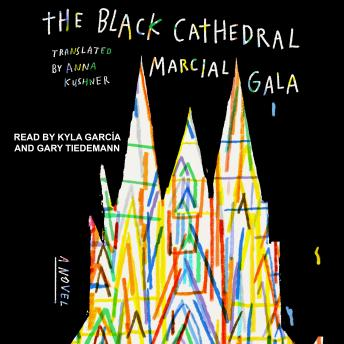 The Black Cathedral: A Novel
