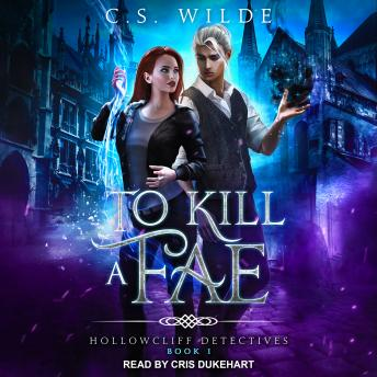 Download To Kill a Fae by C.S. Wilde