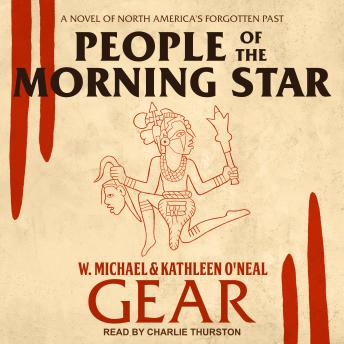 People of the Morning Star: A Novel of North America's Forgotten Past