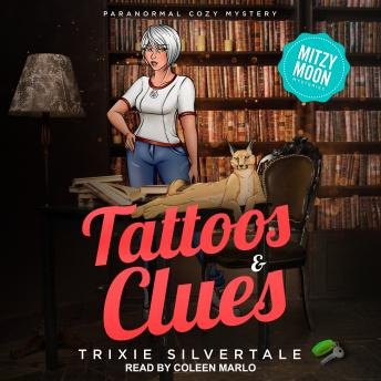 Tattoos & Clues: Paranormal Cozy Mystery