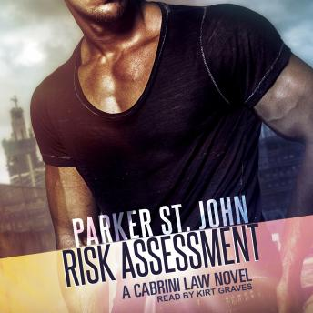 Risk Assessment: A Cabrini Law Novel