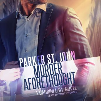 Murder Aforethought: A Cabrini Law Novel
