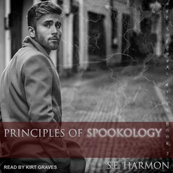 Principles of Spookology, S.E. Harmon