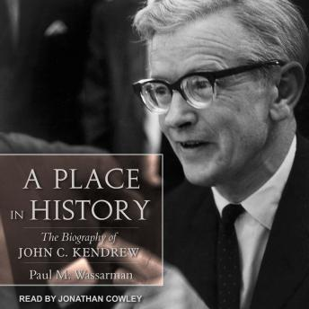 Download Place in History: The Biography of John C. Kendrew by Paul M. Wassarman