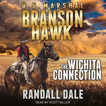 Branson Hawk: United States Marshal: Wichita Connection