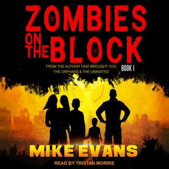 Download Zombies on The Block by Mike Evans