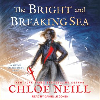 Bright and Breaking Sea, Chloe Neill