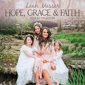 Hope, Grace & Faith details