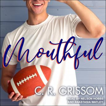 Mouthful, C.R. Grissom