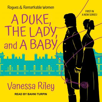 A Duke, the Lady, and a Baby