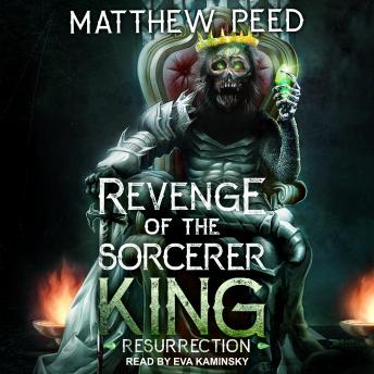 Revenge of the Sorcerer King: Resurrection