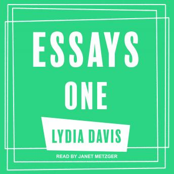 Download Essays One by Lydia Davis