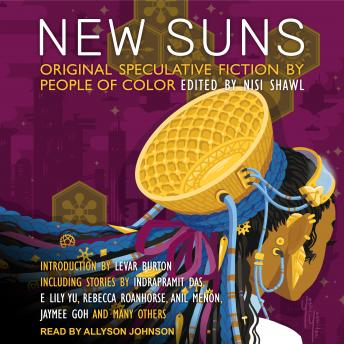 New Suns: Original Speculative Fiction by People of Color, Tba