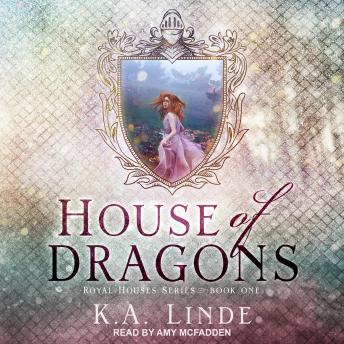 House of Dragons, K.A. Linde