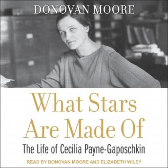 What Stars Are Made Of: The Life of Cecilia Payne-Gaposchkin sample.