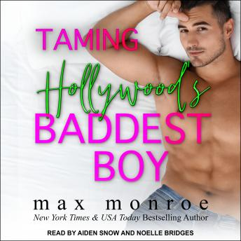 Taming Hollywood's Baddest Boy