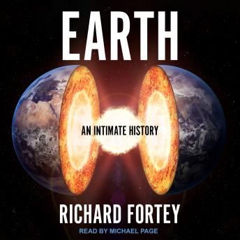 Earth: An Intimate History details