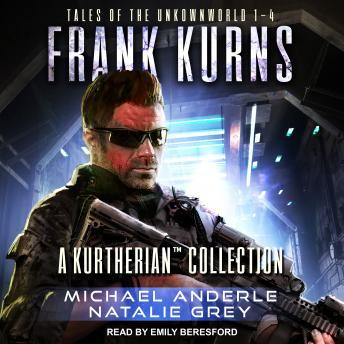 Frank Kurns: Tales Of The UnknownWorld, Natalie Grey, Michael Anderle