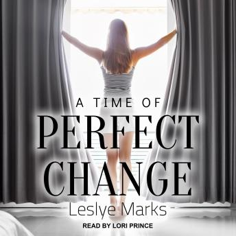 A Time of Perfect Change