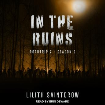 In The Ruins, Lilith Saintcrow