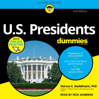 U.S. Presidents For Dummies: 2nd Edition