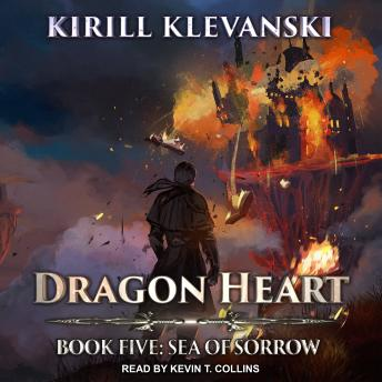 Dragon Heart: Book 5: Sea of Sorrow