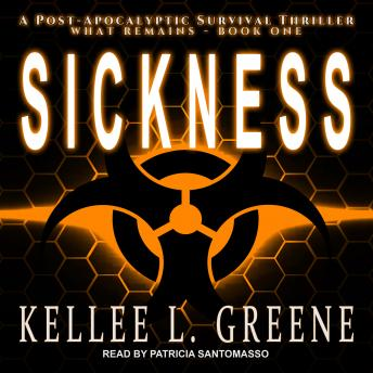 Sickness: A Post-Apocalyptic Survival Thriller details