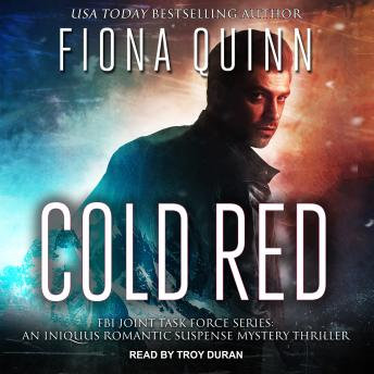 Cold Red, Fiona Quinn