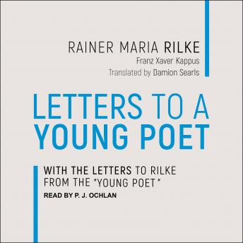 Letters to a Young Poet: With the Letters to Rilke from the 'Young Poet'