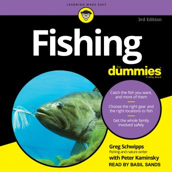 Fishing For Dummies: 3rd Edition