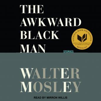 Awkward Black Man: Stories details